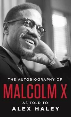 The Autobiography of Malcolm X: As Told to Alex Haley - Paperback - GOOD