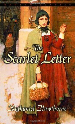 The Scarlet Letter (Bantam Classics) by Nathaniel Hawthorne