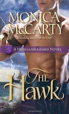 The Hawk  A Highland Guard Novel By Monica Mccarty