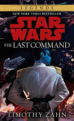 The Last Command: Book 3 Star Wars Thrawn tr by Timothy Zahn New Paperback Book