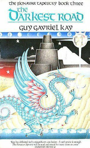 The Darkest Road (Fionavar Tapestry),Guy Gavriel Kay- 9780048233608