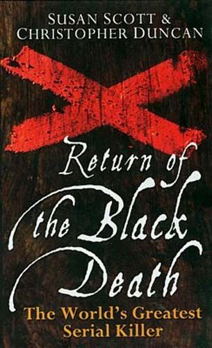 1347-1666AD Return of the Black Death Europe Virus Africa Asia Origin AIDS Ebola