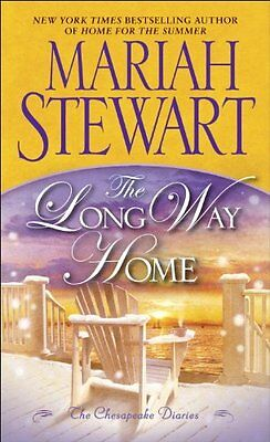 Chesapeake Diaries - The Long Way Home: The Chesapeake Diaries by Mariah Stewart
