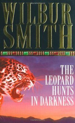 The Leopard Hunts In Darkness : by Smith, Wilbur Paperback Book The Cheap Fast