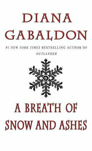 A Breath of Snow and Ashes by Diana Gabaldon 9780440225805 | Brand New