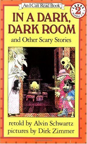 In A Dark, Dark Room And Other Scary Stories (i Can Read! Reading 2) By Alvin Sc