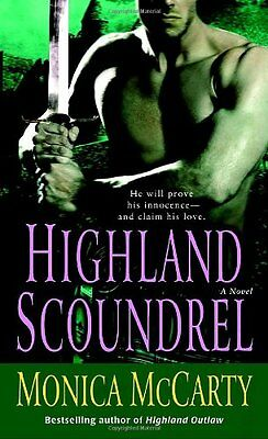 Highland Scoundrel  A Novel  Campbell Trilogy  By Monica Mccarty