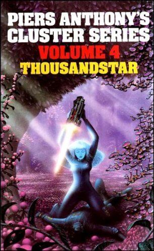 Thousandstar (The Cluster Series Vol. 4),Piers Anthony
