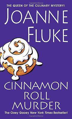 Cinnamon Roll Murder  A Hannah Swensen Mystery  By Joanne Fluke