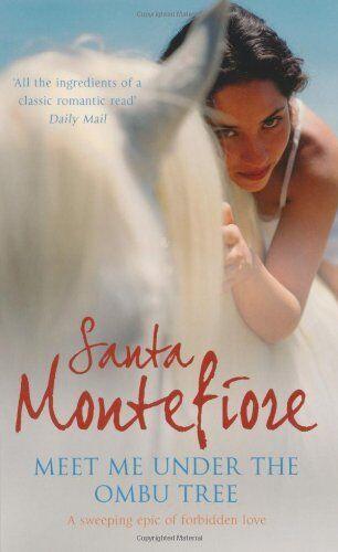 Meet Me Under the Ombu Tree,Santa Montefiore- 9780340898062