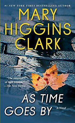 As Time Goes By: A Novel by Mary Higgins Clark