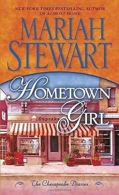 Chesapeake Diaries - Hometown Girl: The Chesapeake Diaries by Mariah Stewart