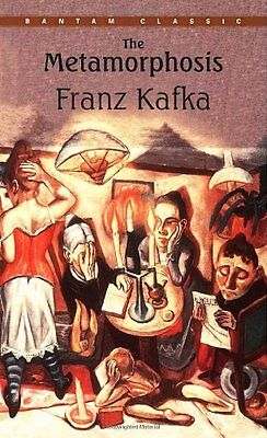 The Metamorphosis (Bantam Classics) by Franz Kafka