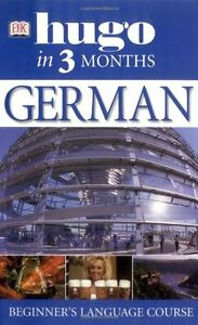 German In 3 Months (Hugo in 3 Months) By Sigrid-B. Martin
