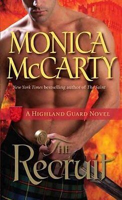The Recruit  A Highland Guard Novel By Monica Mccarty