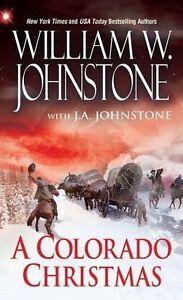 A Colorado Christmas (Mountain Man) by William W. Johnstone, J.A. Johnstone