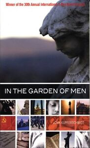 In The Garden Of Men - John Kupferschmidt