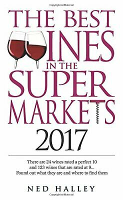The Best Wines in the Supermarket: There are 30 Wines Rated a Perfect 10 and (Best Wine And Spirits)