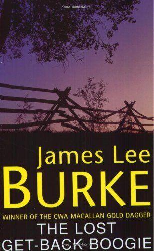 The Lost Get-Back Boogie,James Lee Burke
