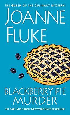 Blackberry Pie Murder (A Hannah Swensen Mystery) by Joanne Fluke
