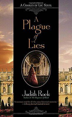 A Plague of Lies: A Charles de Luc Novel (Charles Du Luc Novel) by Rock, Judith