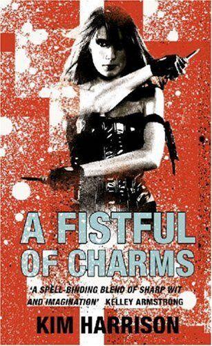 A Fistful of Charms (Rachel Morgan 4),Kim Harrison