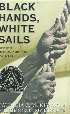 Black Hands, White Sails (Coretta Scott King Author Honor Books) by Patricia C.