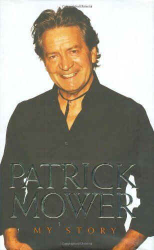 Patrick Mower: My Story,Patrick Mower