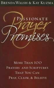 Passionate Prayer Promises by Walsh, Brenda -Hcover