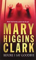 Mary Higgins Clark ___ Before I Say Goodbye ____ Nuevo __ Envío Gratuito Gb -  - ebay.es