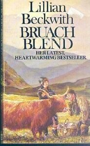 Bruach Blend By Lillian Beckwith. 9780099219408
