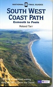 The South West Coast Path: Exmouth to Poole (National Trail Guide),Roland Tarr,