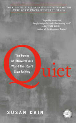 Quiet: The Power of Introverts in a World That Can