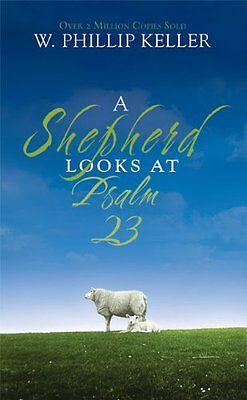 A Shepherd Looks At Psalm 23 By W  Phillip Keller