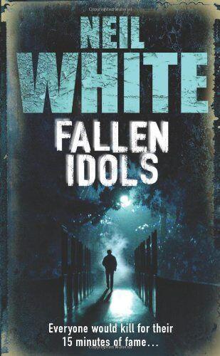 Fallen Idols,Neil White- 9781847560070