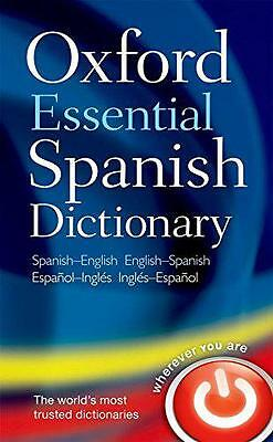Oxford Essential Spanish Dictionary: Spanish-English - English-Spanish, Oxford D