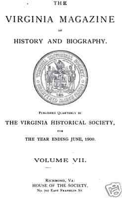 Virginia Magazine of History & Biography- Volume 7 1900 - HOLIDAY SALE