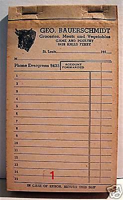G Bauerschmidt Grocery Store 1950 St Louis Receipt Book
