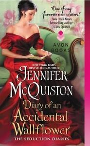 Diary of an Accidental Wallflower: The Seduction Diaries by Jennifer McQuiston (