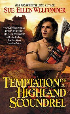 Temptation Of A Highland Scoundrel  Highland Warriors  By Sue Ellen Welfonder