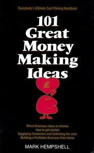 101 Great Money Making Ideas By M. Hempshell. 9780746305362
