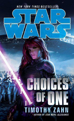 Star Wars: Choices of One by Timothy Zahn   Paperback Book   9780099542636   NEW