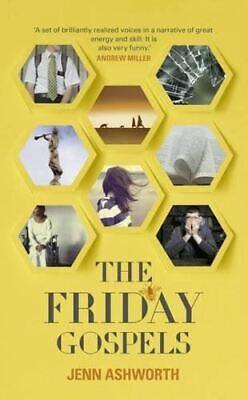 Ashworth, Jenn, The Friday Gospels, Like New, Hardcover
