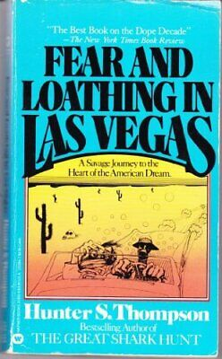Fear and Loathing in Las Vegas: A Savage Journey to the Heart of the
