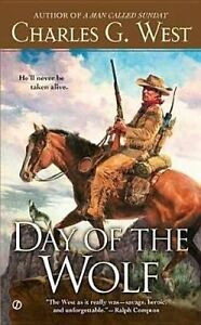 NEW Day of the Wolf by Charles G. West