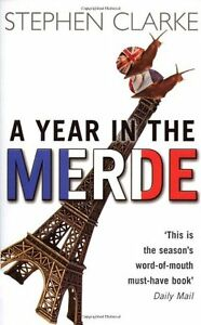 A Year In The Merde,Stephen Clarke