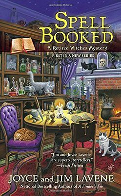 Spell Booked  Retired Witches Mysteries  By Joyce And Jim Lavene