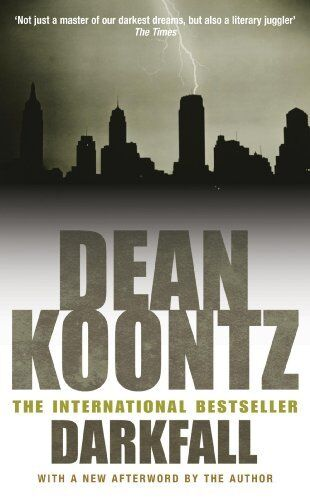 Darkness Comes By Dean Koontz. 9780747235200