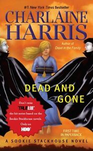 Dead & Gone by Charlaine Harris Sookie Stackhouse Book #9
