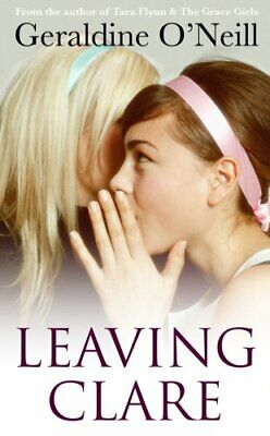 Leaving Clare By Geraldine O'Neill. 9781842233955